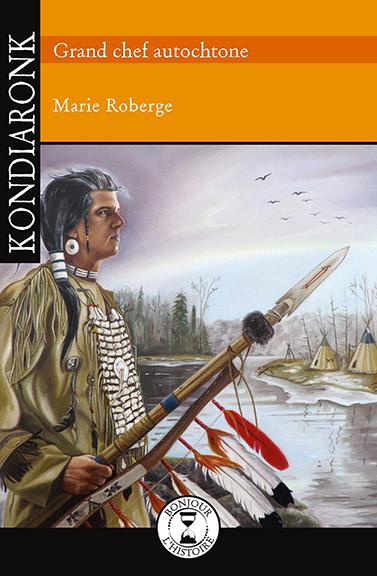 Kondiaronk - Éditions de l'Isatis
