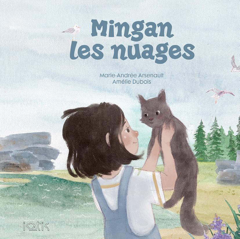 Mingan les nuages - Éditions de Isatis
