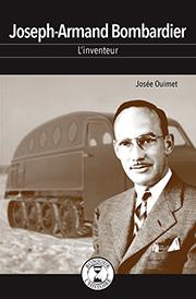 Joseph-Armand Bombardier - Éditions de Isatis