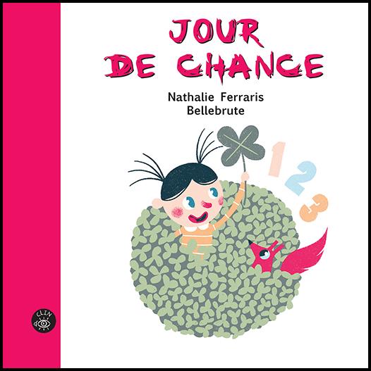 Jour de chance - Éditions de Isatis