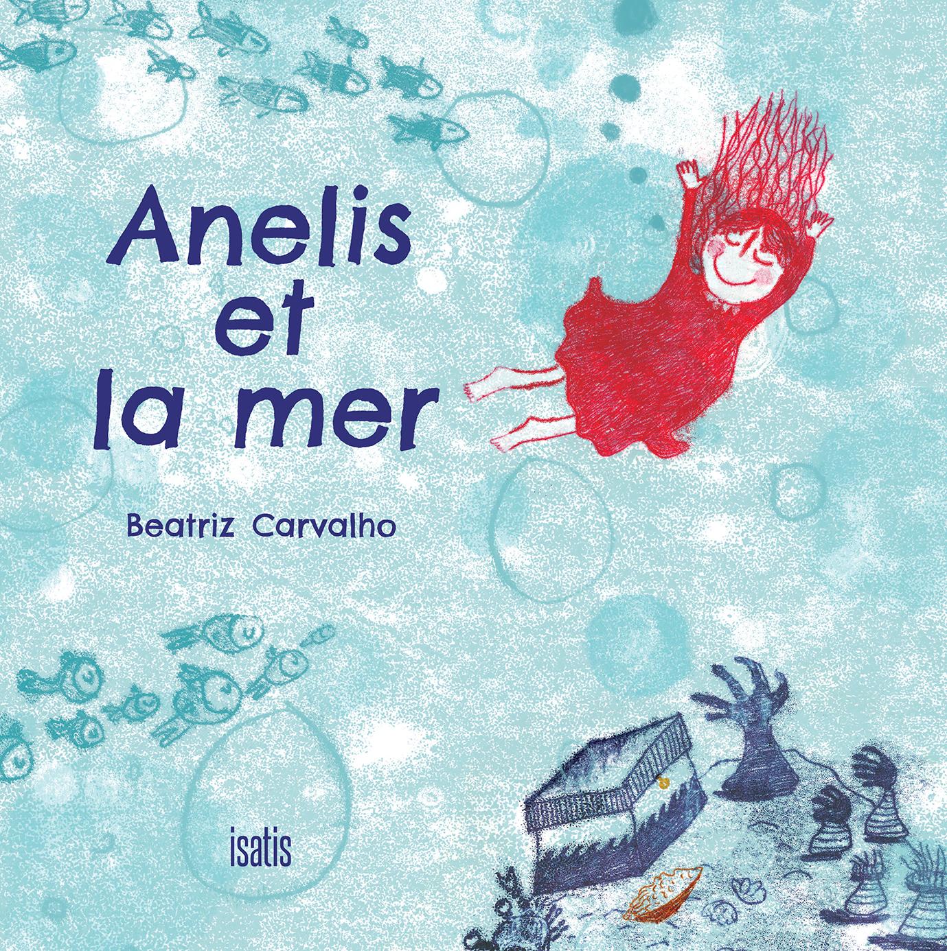 Anelis et la mer - Éditions de l'Isatis