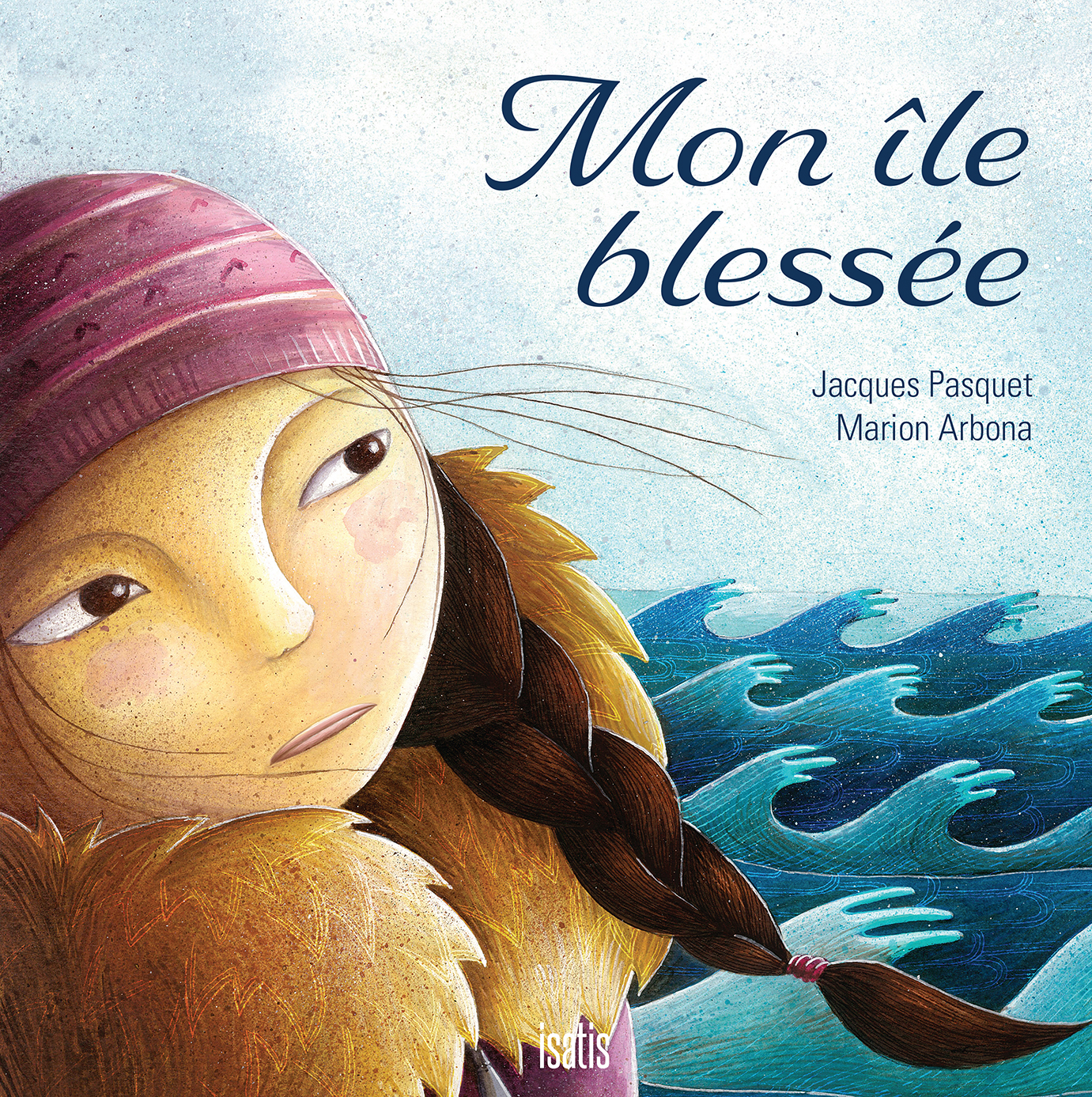 Mon île blessée – Réédition - Éditions de Isatis