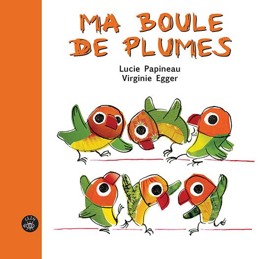 Ma boule de plumes - Éditions de l'Isatis