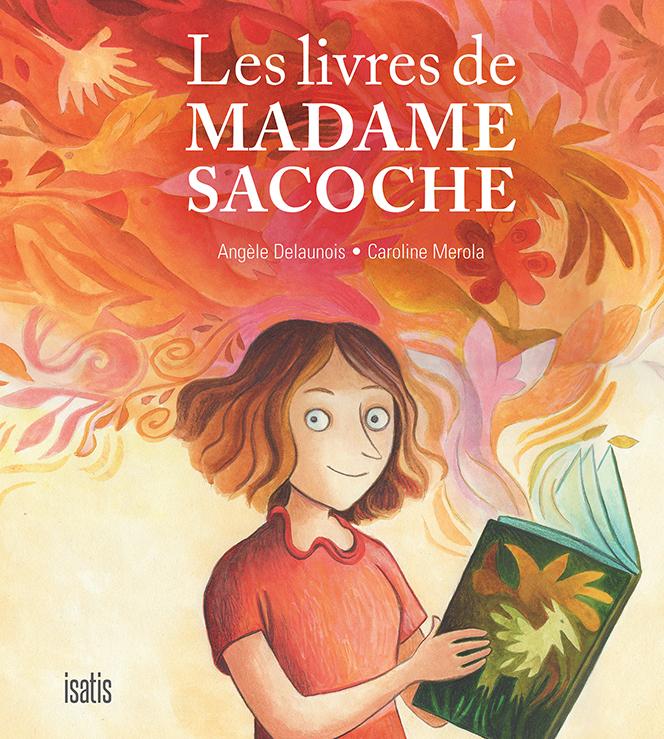 Les livres de madame Sacoche - Éditions de Isatis