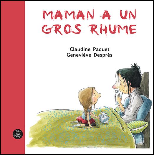 Maman a un gros rhume - Éditions de l'Isatis