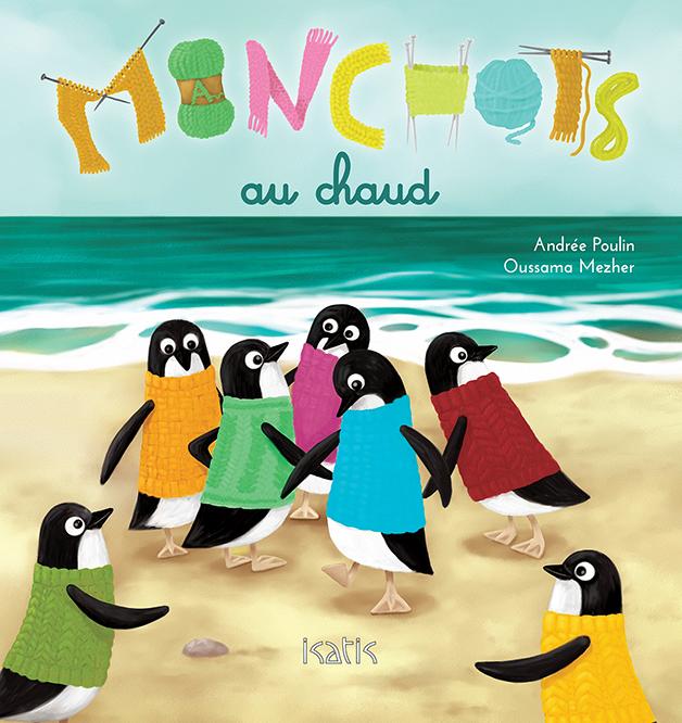 Manchots au chaud - Éditions de Isatis