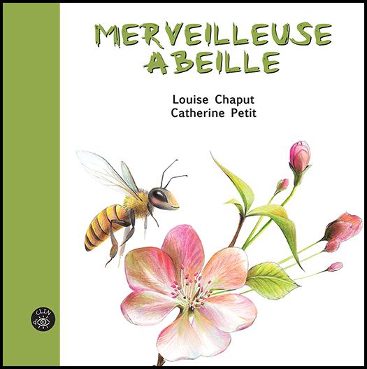 Merveilleuse abeille - Éditions de l'Isatis