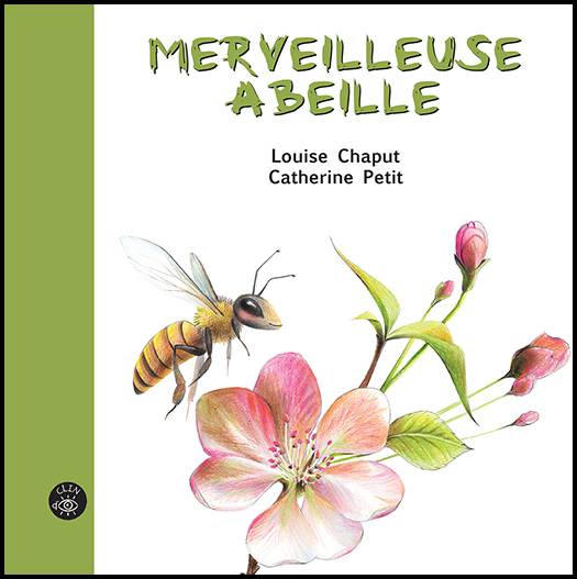 Merveilleuse abeille - Éditions de Isatis