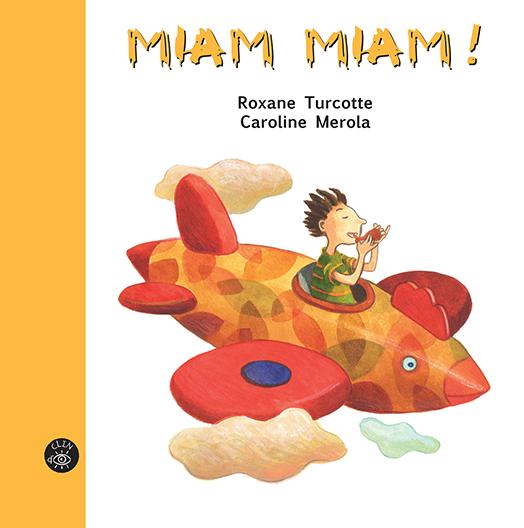 Miam Miam ! - Éditions de Isatis