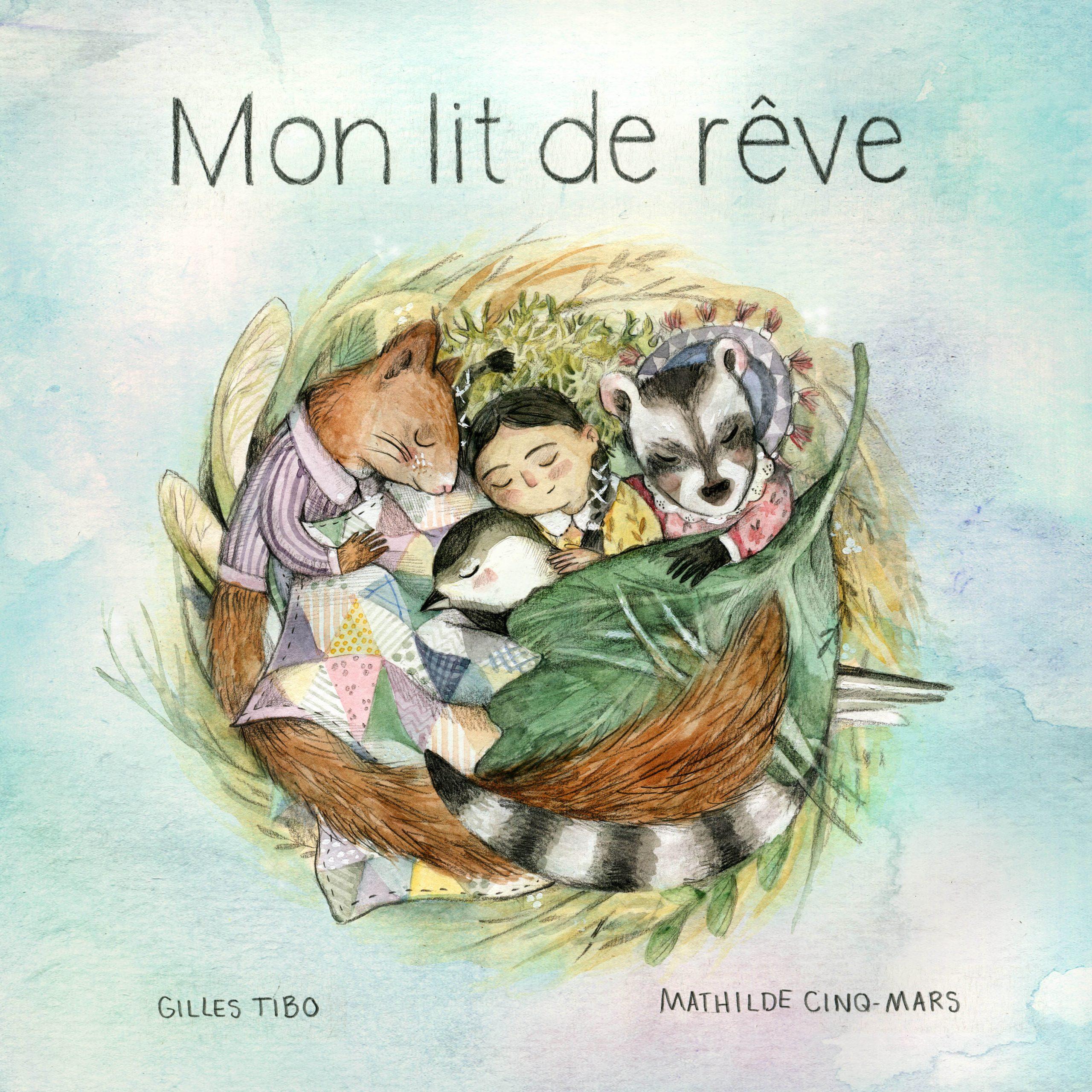 Mon lit de rêve - Éditions de Isatis
