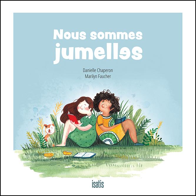Nous sommes jumelles - Éditions de Isatis