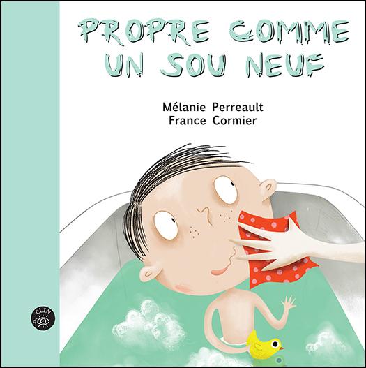 Propre comme un sou neuf - Éditions de Isatis