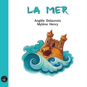 La mer - Éditions de Isatis