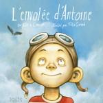 L'envolée d'Antoine - Éditions de Isatis