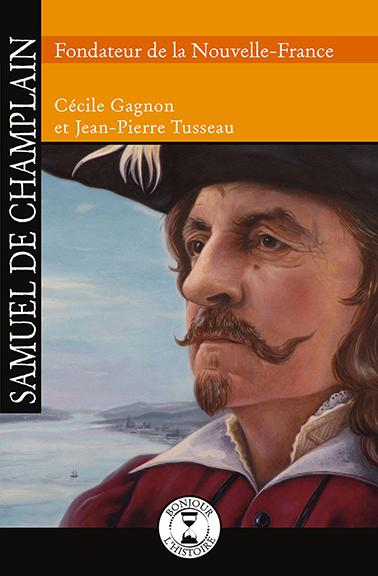 Samuel de Champlain - Éditions de l'Isatis