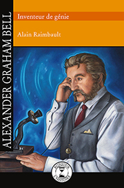 Alexander Graham Bell - Éditions de Isatis