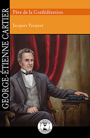 George-Étienne Cartier - Éditions de Isatis