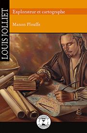 Louis Jolliet - Éditions de Isatis