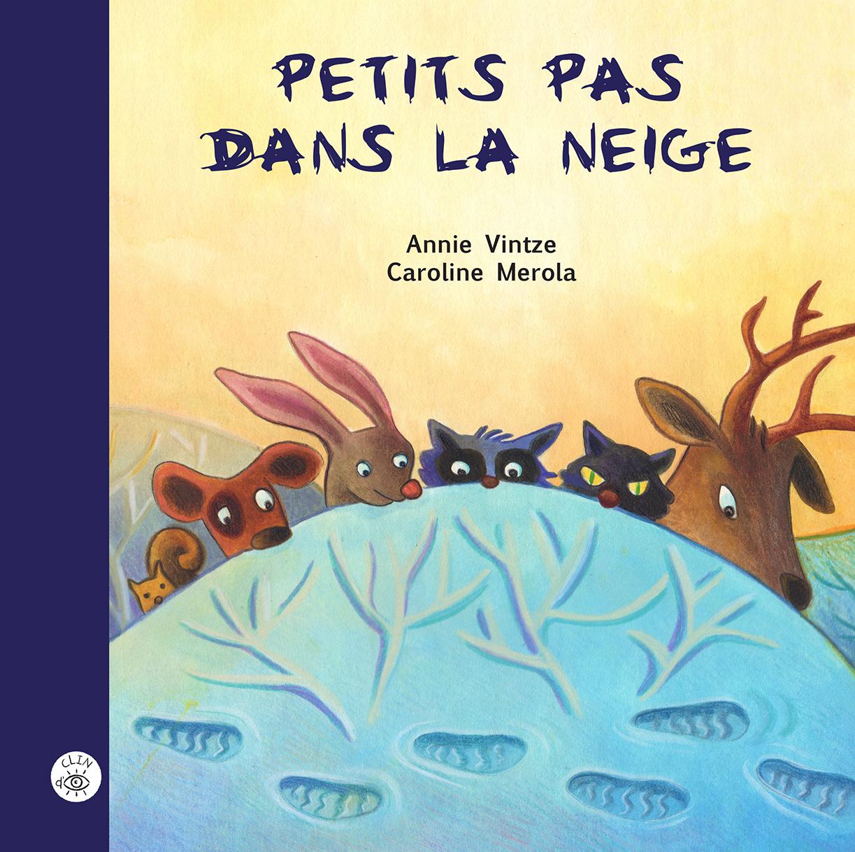 Petits pas dans la neige - Éditions de Isatis