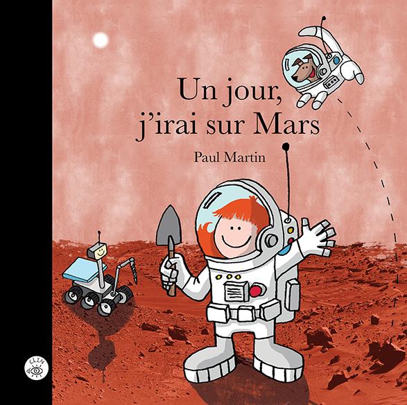 Un jour, j'irai sur Mars - Éditions de Isatis