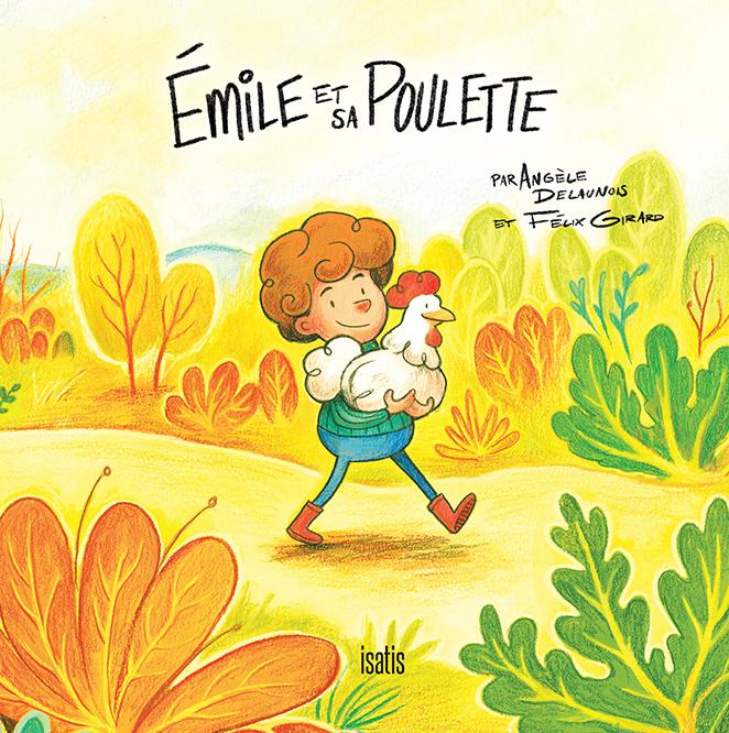 Émile et sa poulette - Éditions de Isatis